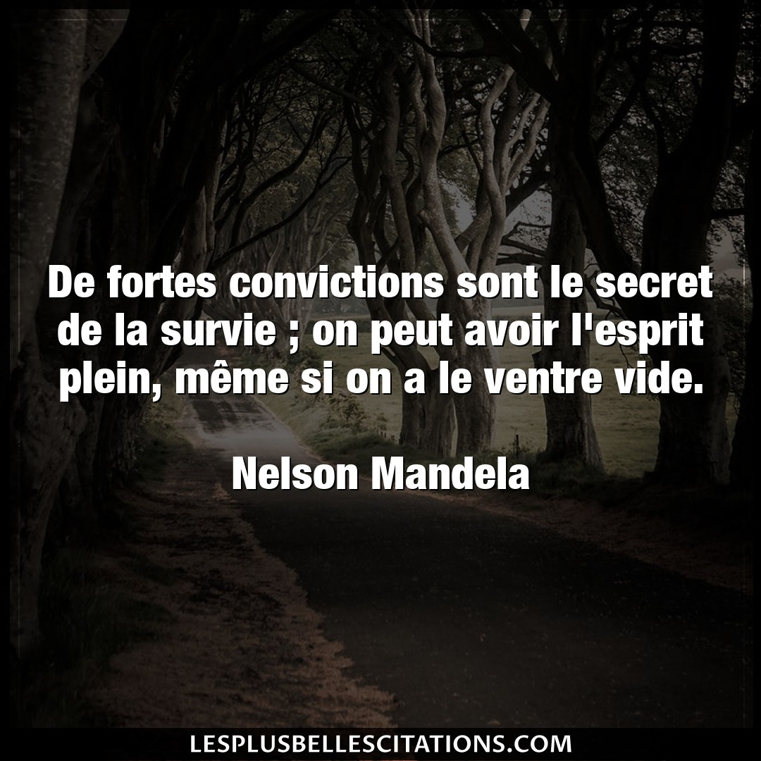De fortes convictions sont le secret de la su